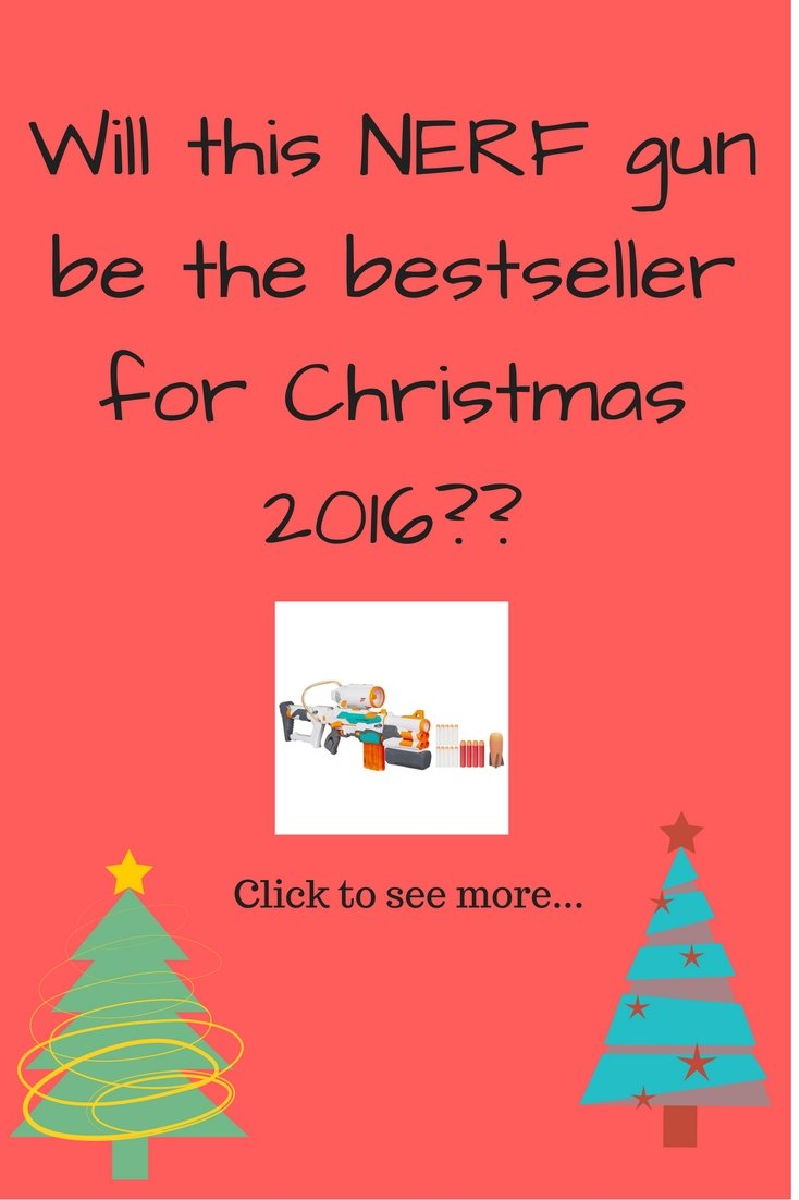 Best-selling Nerf Gun Xmas 2016