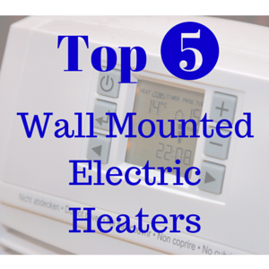 Wall Mounted Electric Heaters
