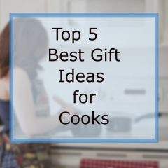 best gift ideas for cooks
